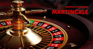 Systémy hry online ruleta - martingale