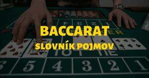 Online baccarat - slovník základných pojmov