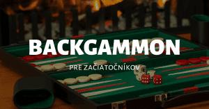 Online backgammon - základné pravidlá a informácie pre začiatočníkov
