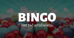 Online bingo - základné pravidlá a informácie