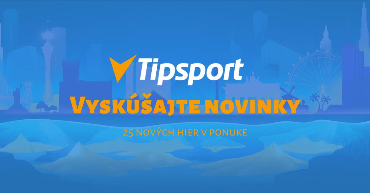 Tipsport kasíno - nové online hry v ponuke