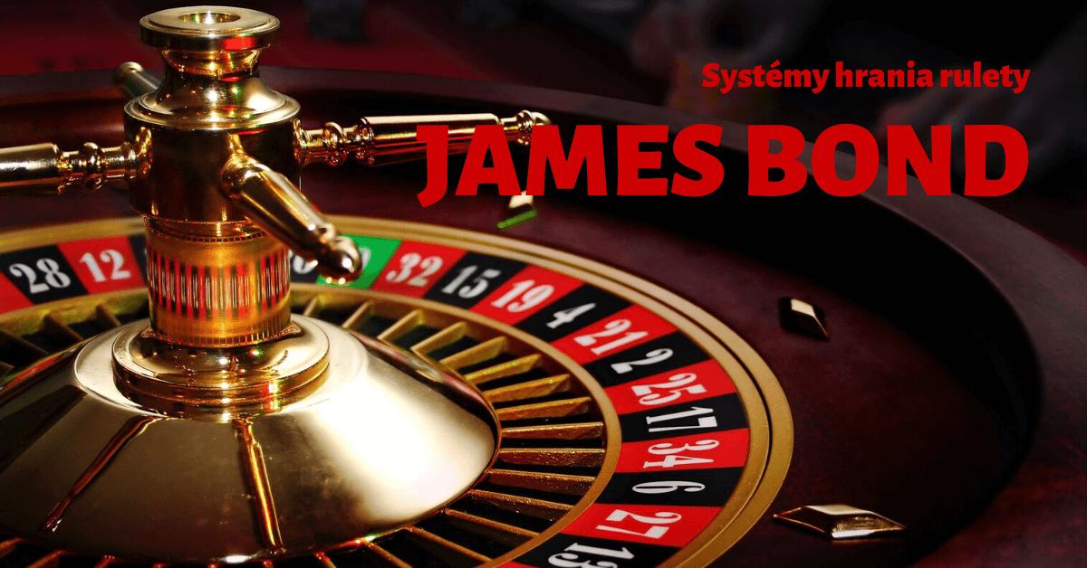 Systémy hrania rulety - James Bond Casino