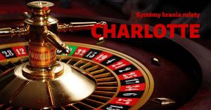 Charlotte - systémy hrania rulety