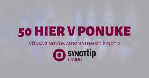 2 nové Kajot automaty v SynotTIP Casino