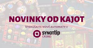 Vyskúšajte 8 nových hier od KAJOT Games v SynotTIP Casino