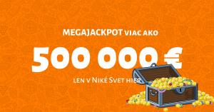 MEGAJACKPOT vo Svete hier už viac ako 500 000 €