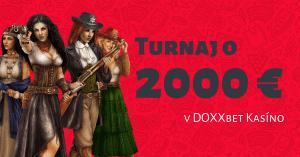 Hrajte casino turnaj o 2000 € v DOXXbet kasíno