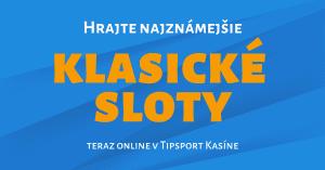 Nové klasické sloty teraz online v Tipsport Kasíno