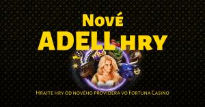 Nové hry od Adell vo Fortuna Casino