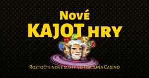 Nové KAJOT Games hry vo Fortuna Casino
