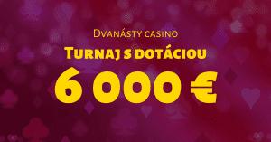 12. kasíno turnaj v SynotTIP Casino o 6000 €