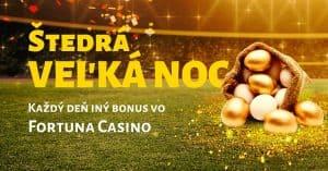 Štedrá Veľká noc vo Fortuna Casino - darček každý deň
