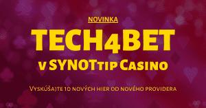 Nové automaty v Tech4bet v SYNOTtip Casino