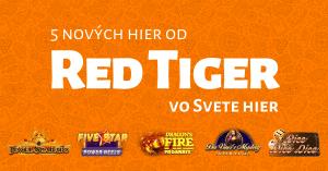Ponuka online kasína Svet hier sa rozšírila o 5 nových hier od Red Tiger