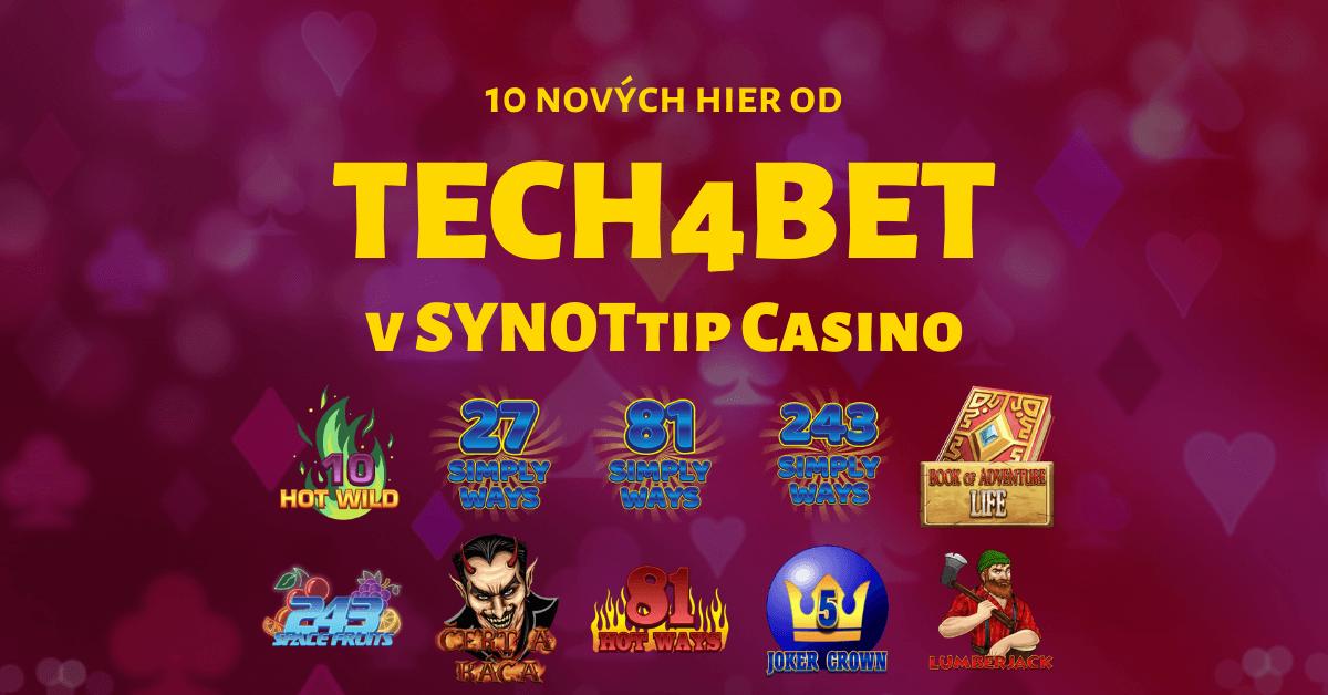 Zahrajte si 10 nových automatov od Tech4bet v SYNOTtip Casino