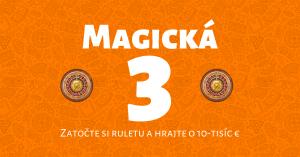 Magická 3 v Niké Svet hier: Hrajte o ruletovú prémiu 10 000 €