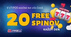 eTIPOS kasíno rozdáva všetkým hráčom 20 free spinov každý deň
