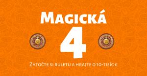 Magická 4 v Niké Svet hier: Hrajte 4.4. o ruletovú prémiu 10 000 €