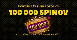 Fortuna Casino rozdelí medzi hráčov 100 000 free spinov