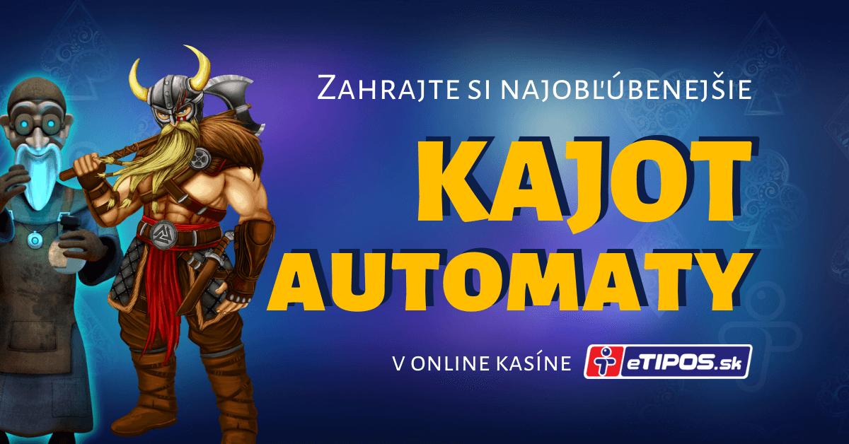 Najlepšie Kajot automaty v eTIPOS online kasíne