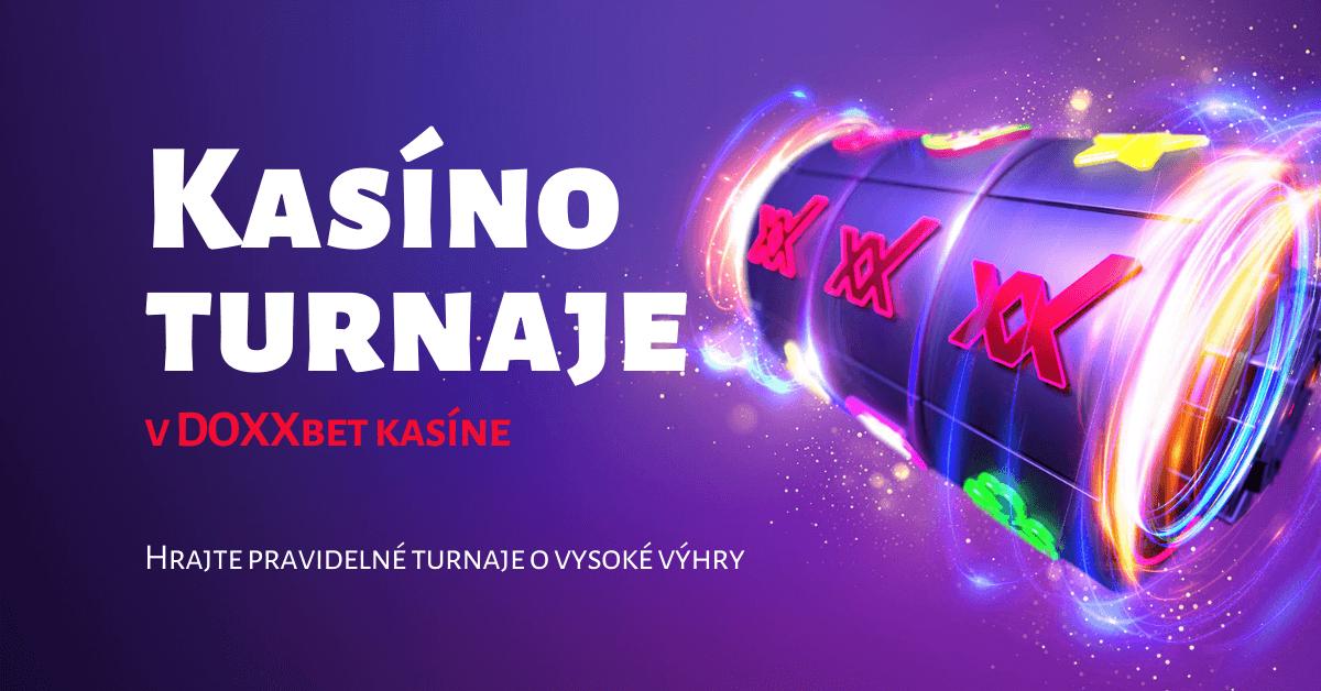Aktuálne casino turnaje v DOXXbet Kasíno o vysoké výhry