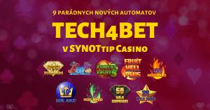 9 nových online automatov Tech4bet v SYNOTtip kasíne