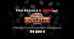 Premium European Roulette - hra mesiaca máj v DOXXbet kasíno