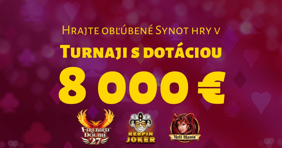Turnaj o 8000 € v SYNOTtip Casino - júl 2021