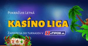 Letná kasino liga v eTIPOS pokračuje