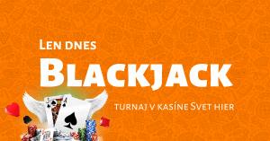 Blackjack turnaj o 5000 € v kasíne Svet hier