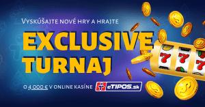 Exclusive turnaj o 4000 € v eTIPOS online kasíne