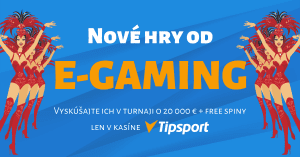 Nové hry od E-Gaming v kasíne Tipsport