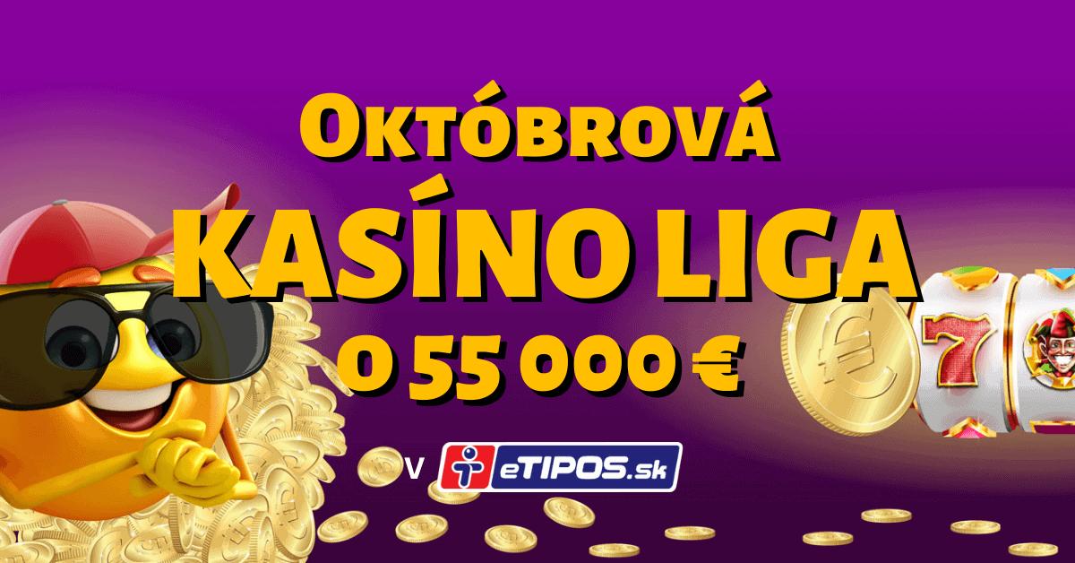 Októbrová kasíno liga o 55 000 € v eTIPOS kasíne